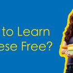 How to Learn Chinese Free? Is it Even Possible? Thumbnail