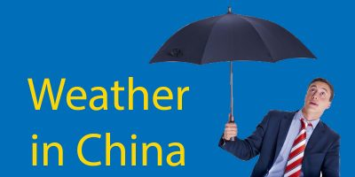 Weather in China ☀️ The Complete Guide