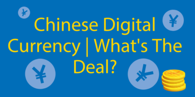 Chinese Digital Currency // How Does It Work? Is It The Future?