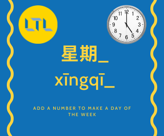 Time in Chinese - Master the days of the week
